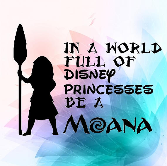 570x568 In A World Full Of Disney Princesses Be A Moana Silhouette