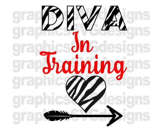 570x451 Diva In Training Svg File For Cricut And Cameo Dxf For Silhouette