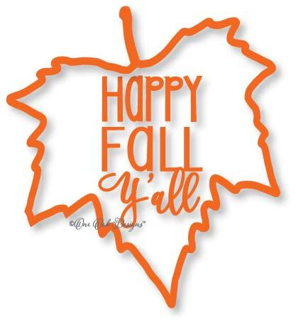 417x457 Happy Fall Y'All Maple Leaf Svg File Vector Dxf Pdf Eps Ai Jpg Png