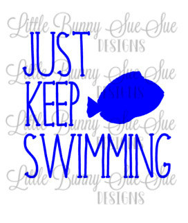 272x322 Just Keep Swimming, Finding Dory, Finding Nemo, Svg Png Dxf
