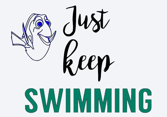 570x400 Svg, Disney, Finding Dory, Finding Nemo, Just Keep Swimming