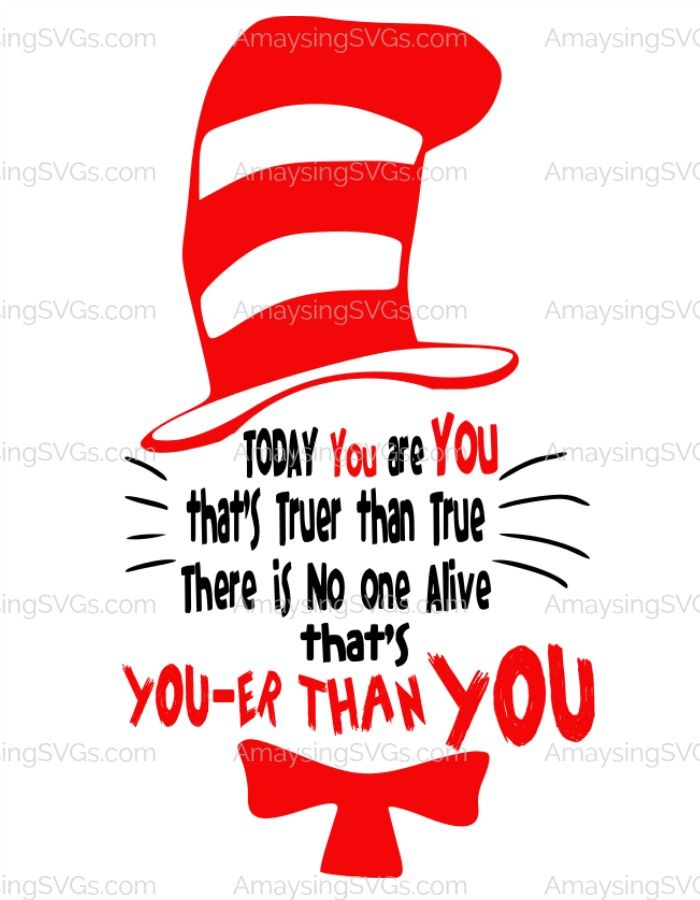 700x900 Dr Seuss Svg Perfect For Reading Week! Cat In The Hat's Youer Than