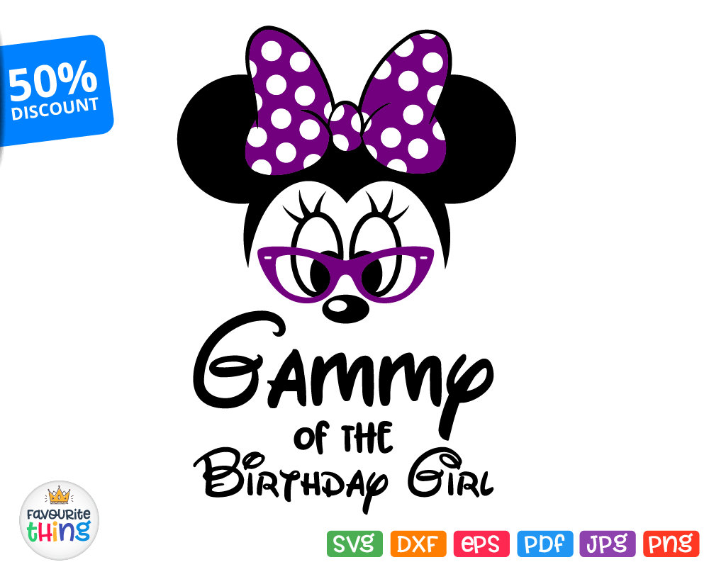 1000x800 Gammy Of The Birthday Girl Svg Minnie Grandma Sunglasses Svg