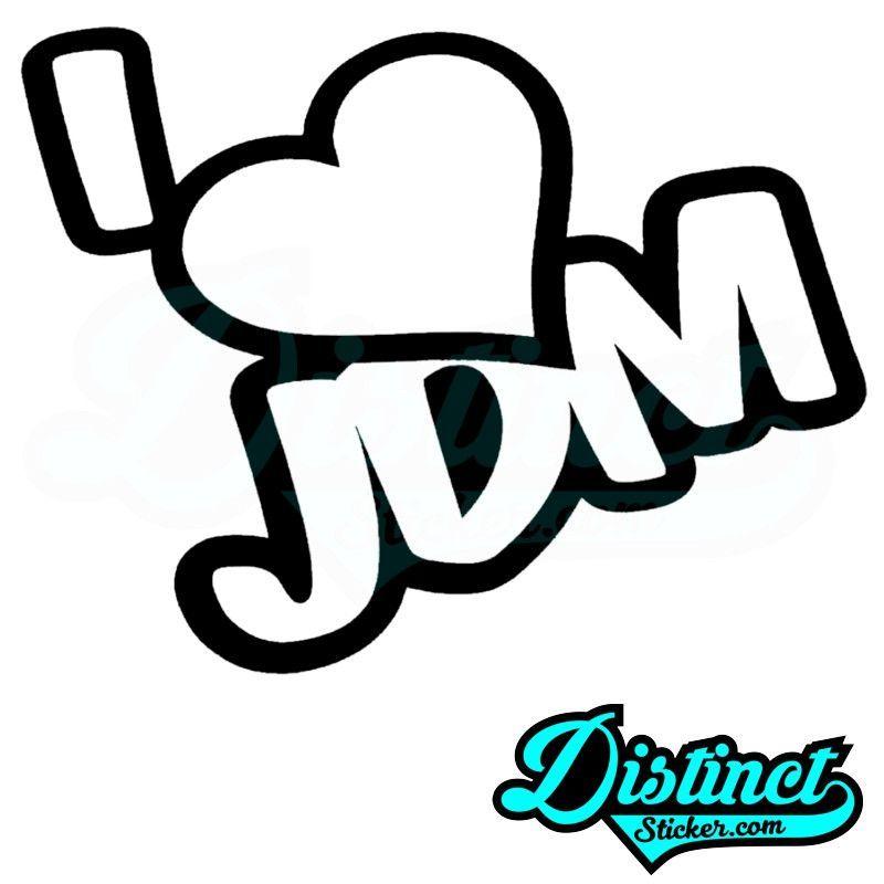 800x800 I Love Jdm