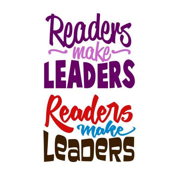 600x600 Readers Make Leaders Cuttable Design Cut File. Vector, Clipart