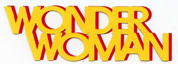 570x204 Wonder Woman Title Scrapbook Diecut Cricut Silhouette