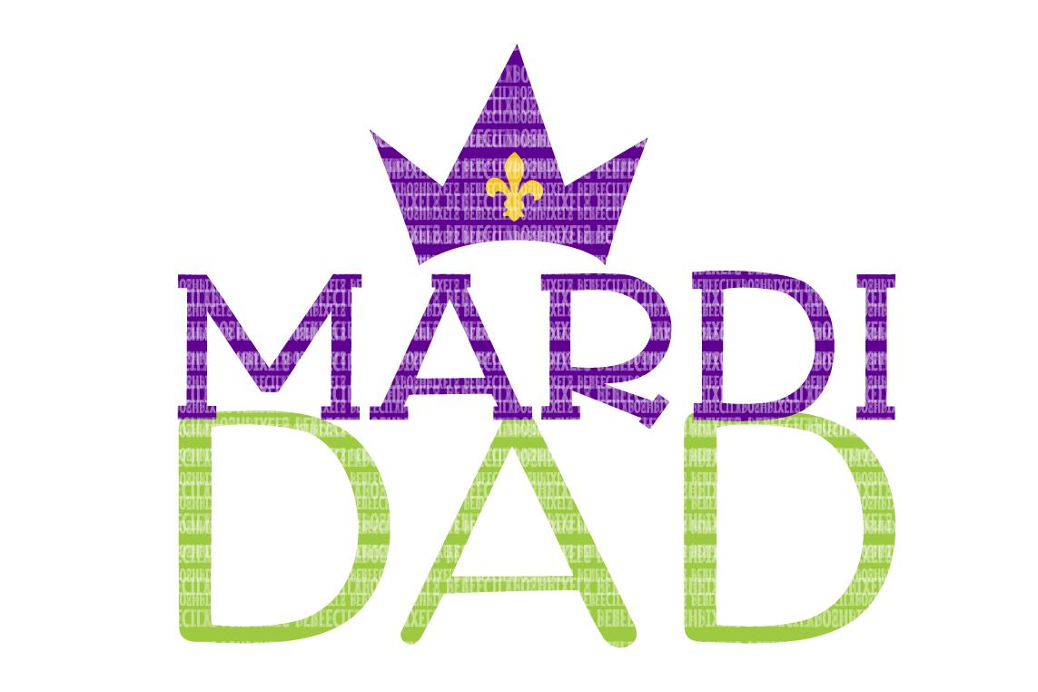 1143x762 Mardi Dad Svg Files Printable Clipart S Design Bundles