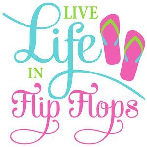 300x300 Live Life In Flip Flops Silhouette Design, Flipping And Silhouettes
