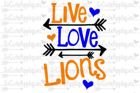 570x379 Svg, Dxf, Eps Cut File, Live Love Lions Football Cut File