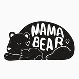 160x160 Cute Vector Typography Poster With Mother Bear Silhouette And Baby