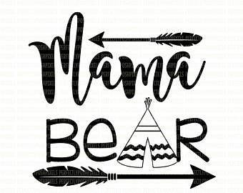 340x270 Mama Bear Svg File For Cricut And Silhouette