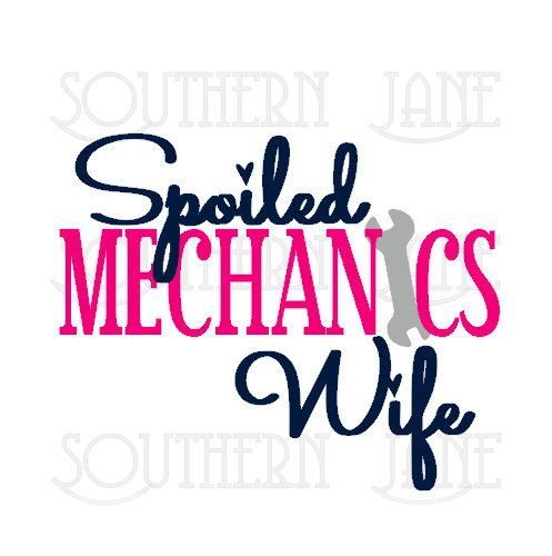 497x500 Cute Spoiled Mechanics Wife Decal Sticker Cricut, Silhouettes