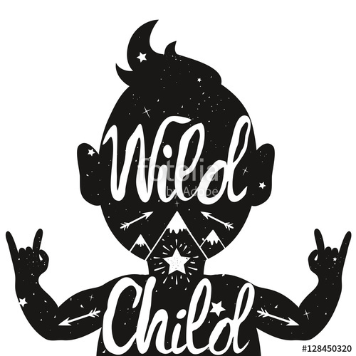 500x500 Wild Child. Illustration With Baby Silhouette With Text, Arrows
