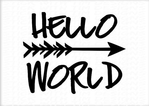 570x407 Hello World Svg Hello World Digital File New Baby Svg Newborn Svg