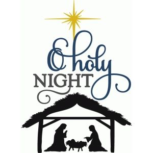 300x300 O Holy Night With Nativity Holy Night, Silhouette Design