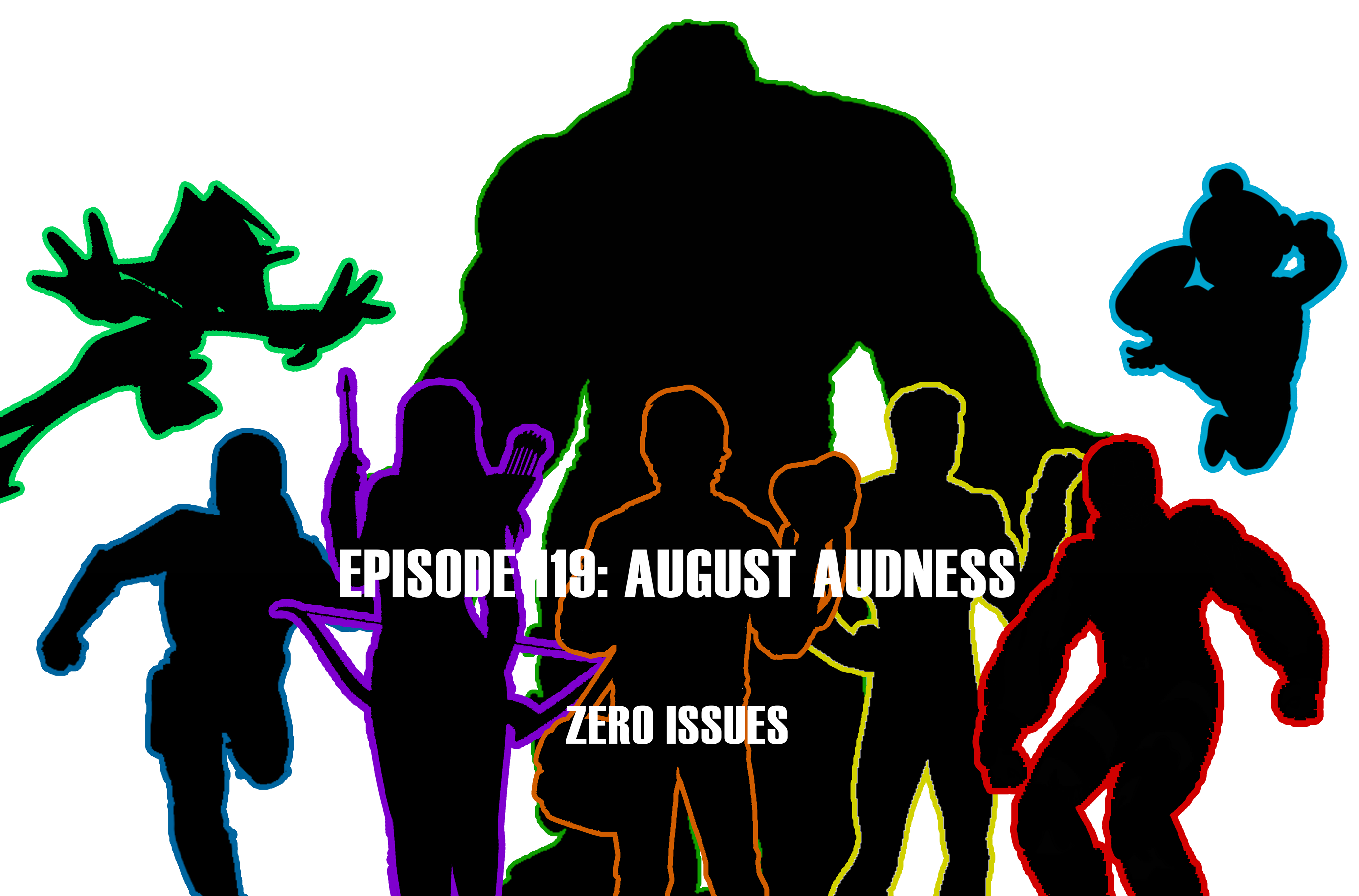 2778x1832 Episode 119 August Audness Zero Issues Comic Podcast
