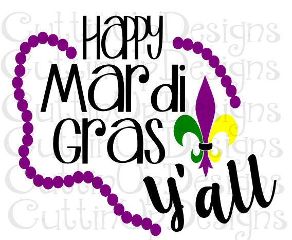 568x467 Happy Mardi Gras Y'All Svg Cutting File Cricut And Cameo Let