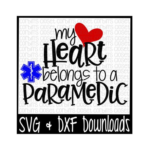 570x570 Paramedic Svg My Heart Belongs To A Paramedic Cut File