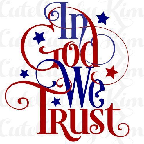 496x497 In Go We Trust Patriotic Svg, Dxf, Jpg, Png, Cricut File