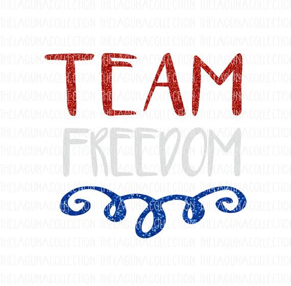 570x559 Team Freedom Svg Patriotic Svg 4th Of July By Thelagunacollection
