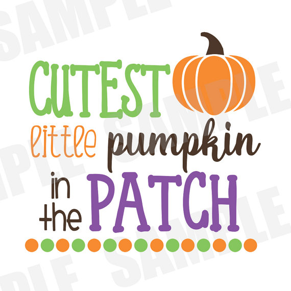 570x570 Svg Dxf Commercialpersonal Use Cutest Pumpkin In The Patch Autumn