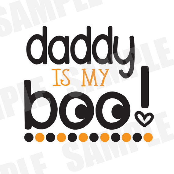 570x570 Svg Dxf Commercialpersonal Use Daddy Is My Boo Halloween Autumn