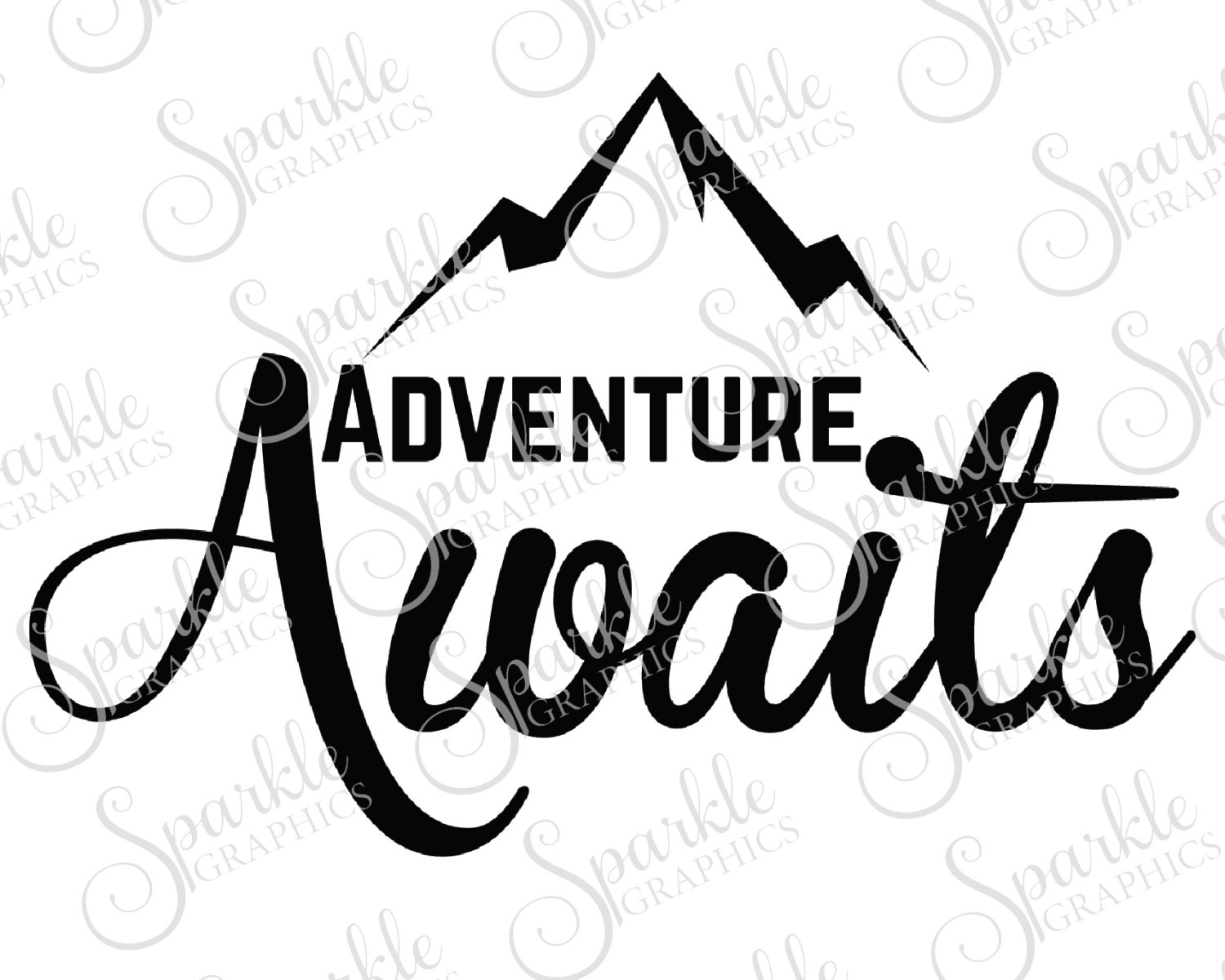 1500x1200 Adventure Awaits Cut File Adventure Wanderlust Travel Hiking