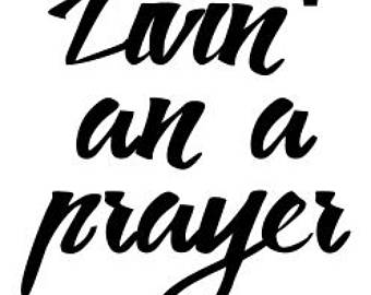 340x270 Livin On A Prayer Svg Easter Svg Cutting File