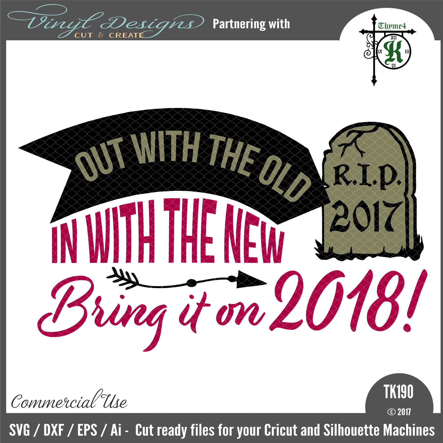 1800x1800 Tk190 R.i.p. 2017 Bring It On 2018 Vinyl Designs Cut And Create
