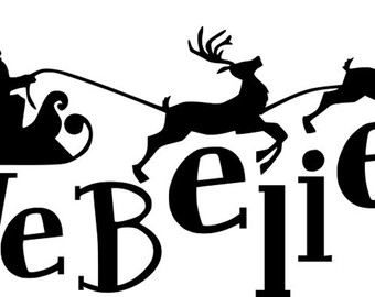 340x270 I Believe Santa's Sleigh Amp Reindeer Christmas Quote Saying Svg