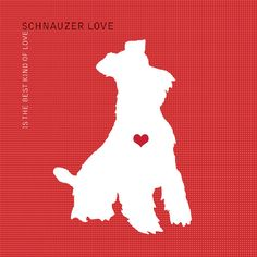 236x236 Schnauzer Love Is The Best Kind Of Love Dog By Dogloveshoppe