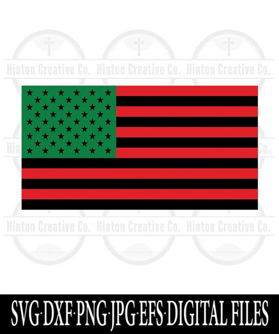 570x684 African American Flag Cut File Print File Svg Circuit Brother