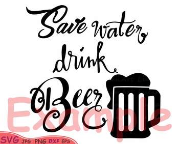 350x283 Save Water Drink Beer Silhouette Svg Clipart Monograme 30sv By