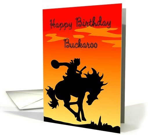510x465 Happy Birthday Buckaroo Cowboy Silhouette Card Greeting Card