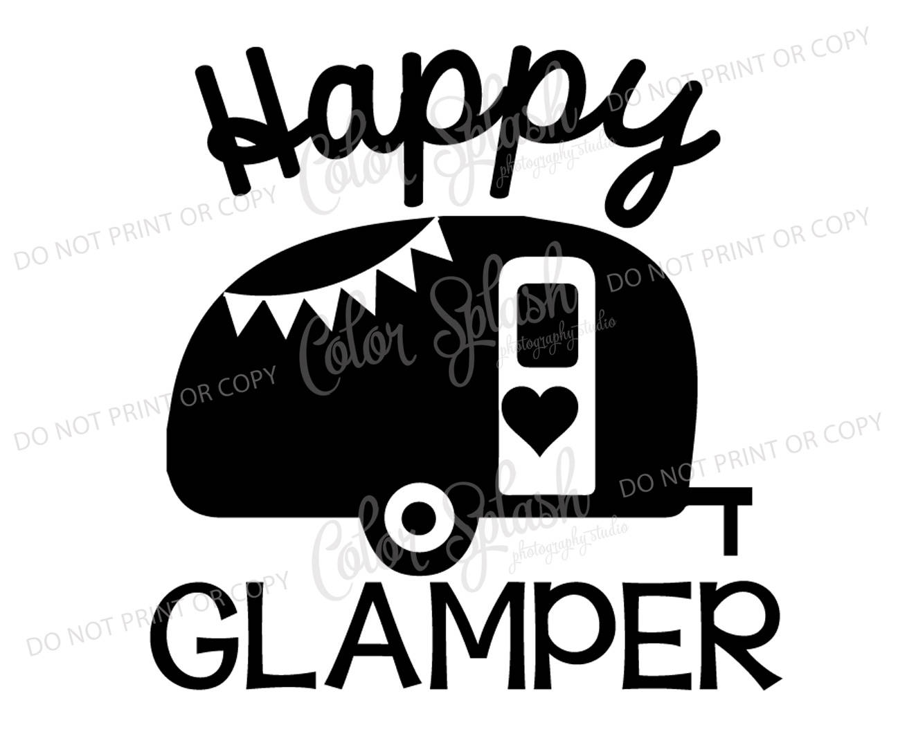 1310x1064 Happy Glamper Glamping Camper Camping Trailer Svg Dxf