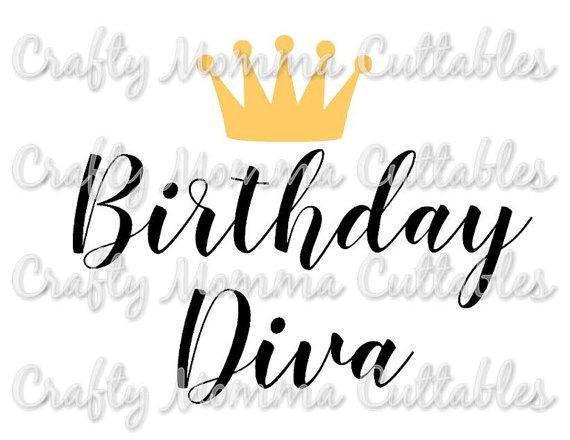 570x440 Birthday Diva File Birthday Princess Svg First Birthday Cut