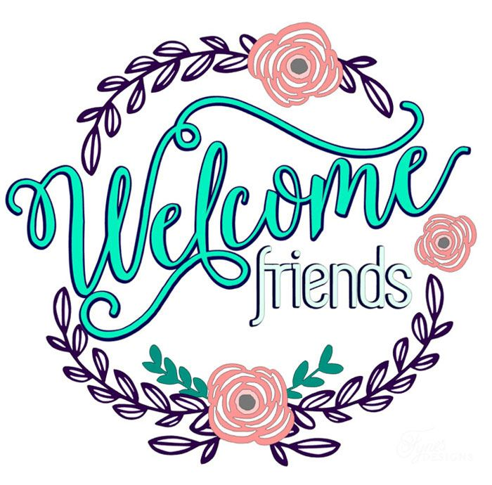 700x690 Welcome Friends Vinyl Door Decal Free Silhouette Cut File Vinyl