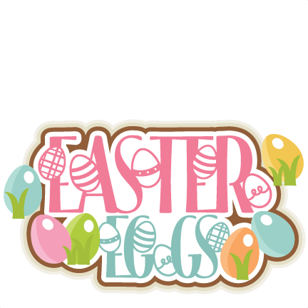 432x432 Easter Eggs Title Svg Scrapbook Cut File Cute Clipart Files