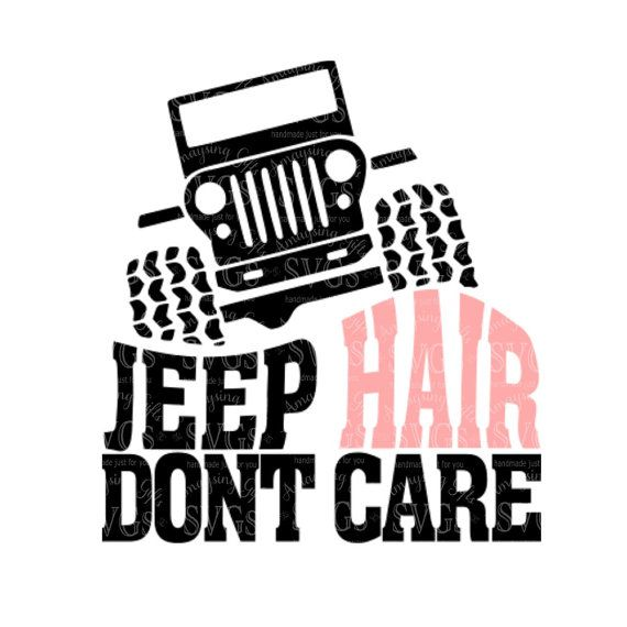 570x570 Svg Jeep Hair Dont Care Dxf Jeep Hair Design By Amaysingsvgs