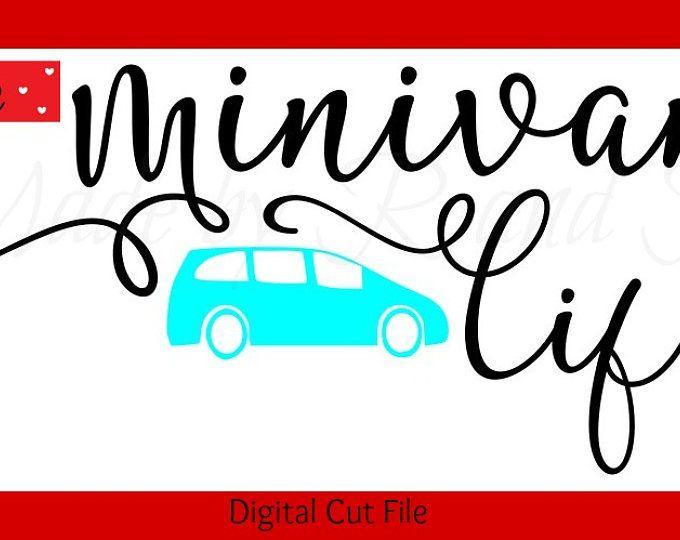 680x540 Minivan Life Svg Cut File Digital Cut File Only
