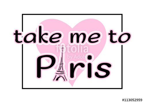 500x357 Eiffel Tower With Heart Hand Drawn. Take Me To Paris Quote. Sketch