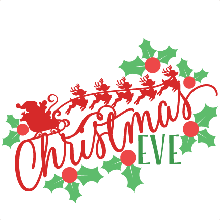 432x432 Christmas Eve Phrase Svg Scrapbook Cut File Cute Clipart Files