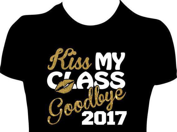 570x427 Kiss My Class Goodbye 2018 Shirt, Graduation Tees, Graduation