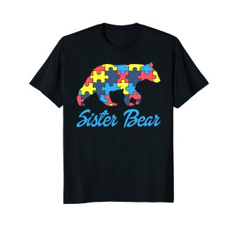 342x320 Autism Sister Bear Silhouette Awareness Support T