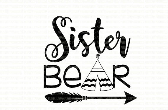 570x376 Sister Bear Svg Files Printable Clipart Cut Filesister Bear