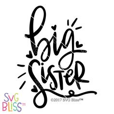 236x236 Big Sister Svg Dxf Big, Cricut And Silhouette