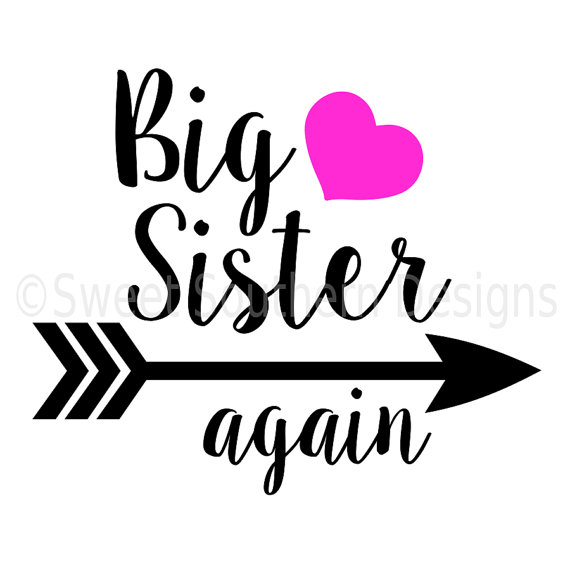 570x570 Big Sister Again With Arrow Heart Svg Instant Download Design