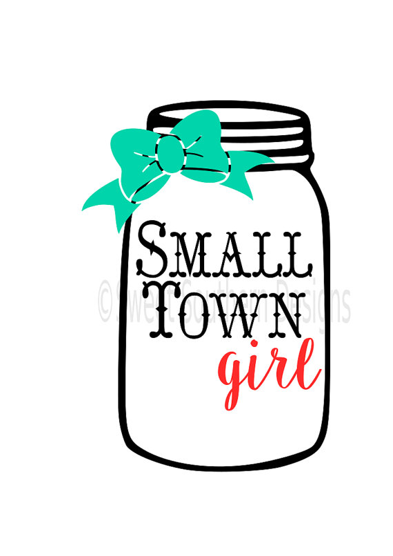 570x806 Small Town Girl With Mason Jar Svg Instant Download Design