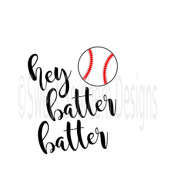 570x570 Hey Batter Batter Baseball Softball Design Svg Instant Download