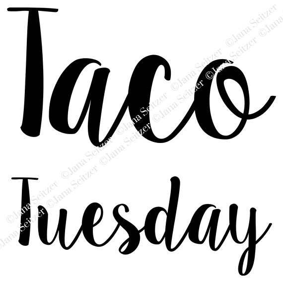 570x570 Taco Tuesday Inspired Art Svg For Cricut And Silhouette